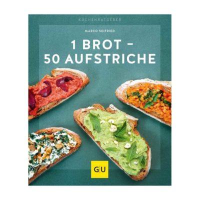 Buch 1 BROT – 50 AUFSTRICHE