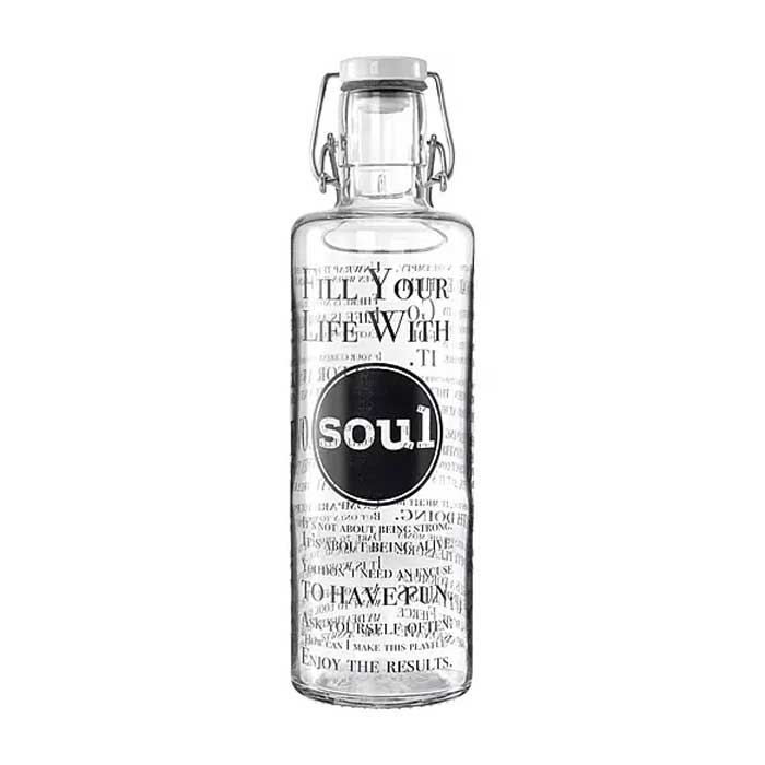 Trinkflasche Fill your Life with soul 0,6 Liter